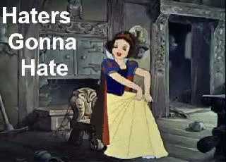 Watch and share Snow White Haters Gonna Hate GIFs on Gfycat