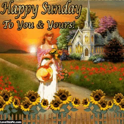 Watch and share Happy Sunday To You And Yours GIFs on Gfycat