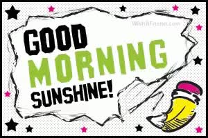 Watch and share PPKK01 Good Morning Sunshine GIFs on Gfycat