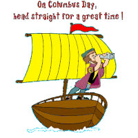 Columbus Day Great Time GIFs