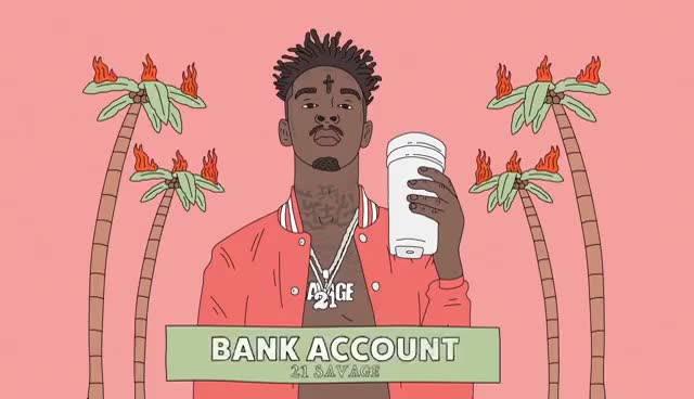 Watch and share 21 Savage - Bank Account (Official Audio) GIFs on Gfycat