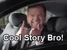 Watch this cool bro GIF by Reaction GIFs (@sypher0115) on Gfycat. Discover more cool bro, cool story, cool story bro, coolstorybro, neil patrick harris, nph, thumbsup GIFs on Gfycat