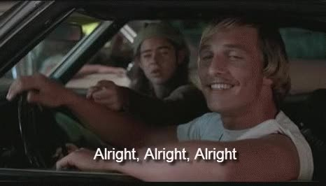 Watch and share Matthew Mcconaughey GIFs and All Right GIFs by Danno on Gfycat