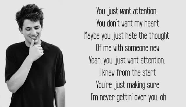 Watch and share Attention - Charlie Puth (Lyrics) GIFs on Gfycat