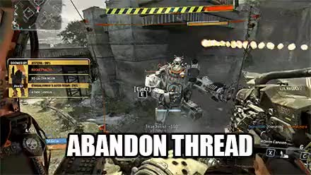 Watch ABANDON THREAD GIF by @4cheese on Gfycat. Discover more furry, titanfall GIFs on Gfycat