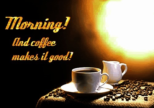 good morning, Good Morning Coffee coffee animated morning good morning good morning greeting good morning comment GIFs