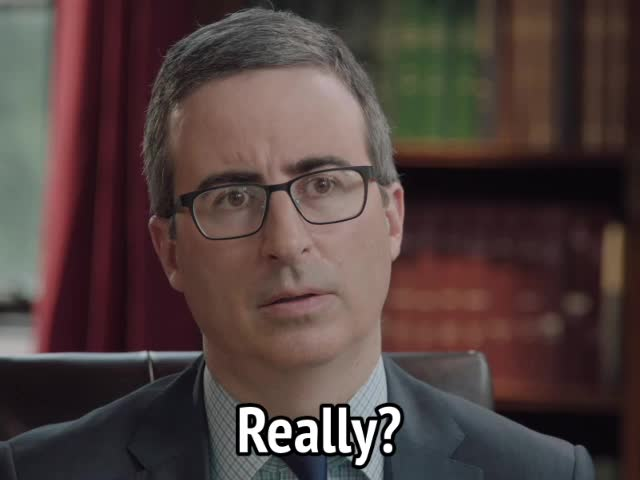 john oliver, reaction, really, really?, surprise, surprised, John Oliver - Really? GIFs