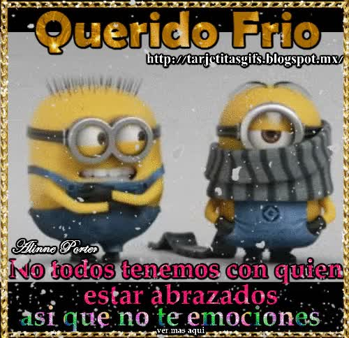 Watch and share Tarjetitas En Gifs: Querido  Frio GIFs on Gfycat