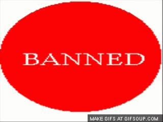 Watch and share Banned GIFs on Gfycat
