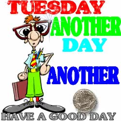 Watch and share Tuesday Another Day - Have A Good Day GIFs on Gfycat