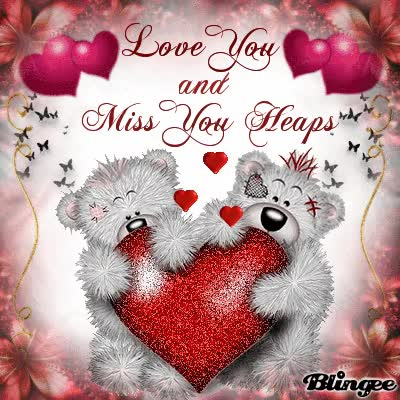 Love You And Miss You Heaps Gif Find Make Share Gfycat Gifs