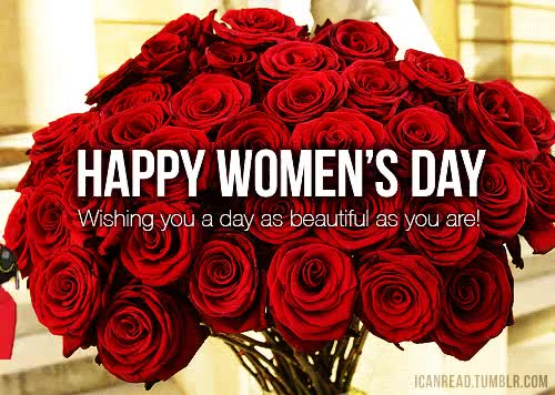 Watch and share Happy Womens Day Wishing You Day As Beautiful As You Are GIFs on Gfycat
