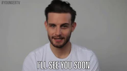 see you soon, soon, too soon, Soon GIFs