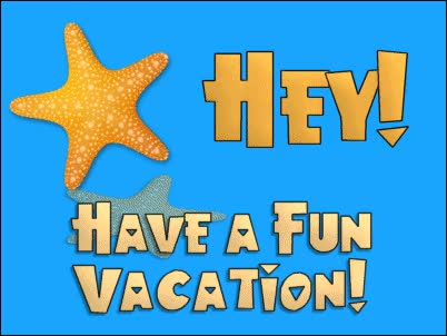 Watch and share Hey! Have A Fun Vacation! GIFs on Gfycat