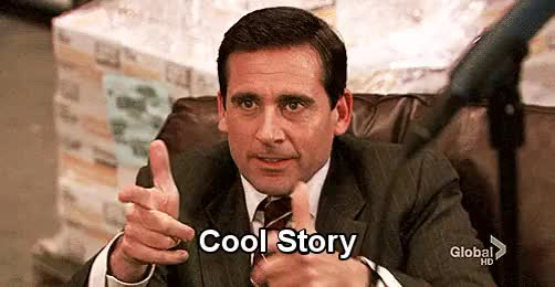 Watch and share Cool Story Bro GIFs and Steve Carell GIFs by Reactions on Gfycat