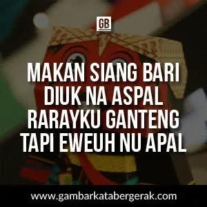 Watch and share Gambar Pantun Lucu Bahasa Sunda Bergerak GIFs on Gfycat