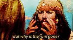 Watch and share Why Is The Rum Gone GIFs on Gfycat