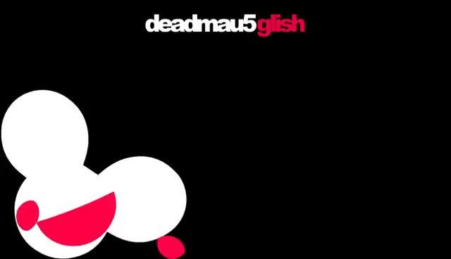 deadmau5 - Glish