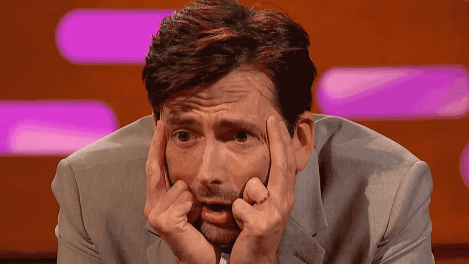 believe, can't, david, desperate, god, graham, impossible, my, no, norton, oh, omg, seriously, shock, show, tennant, unbelievable, upset, way, wtf, David Tennant - OMG GIFs