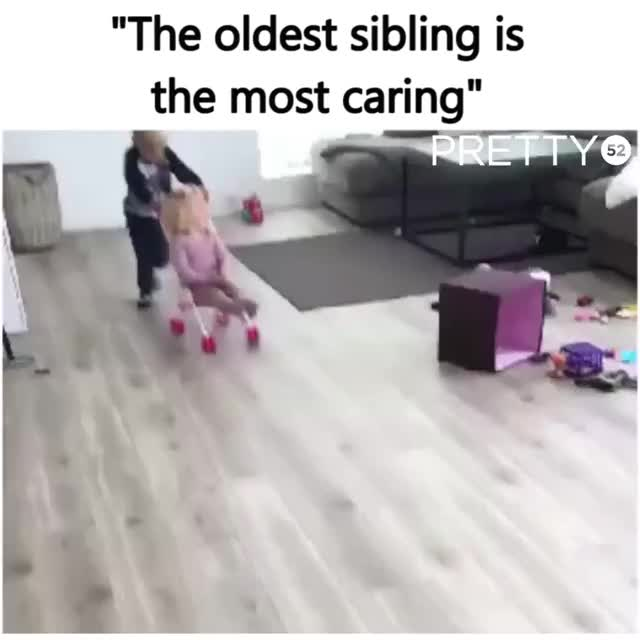 the oldest siblings are the most caring