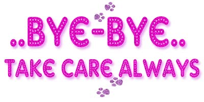 Watch and share Bye Bye Take Care Always Graphic GIFs on Gfycat