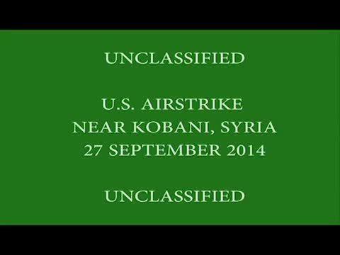 Video Of U S Airstrike On ISIS Compound Near Kobane Syria To Save Kurds  Reddit