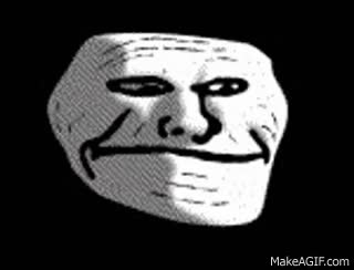Watch and share Troll Face GIFs on Gfycat