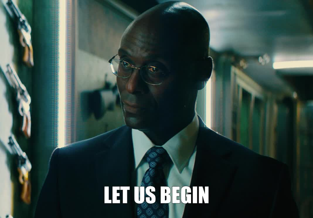 begin, john wick, john wick 3, john wick chapter 3, john wick chapter 3 parabellum, lance reddick, let us begin, lets go, start, John Wick Let Us Begin GIFs