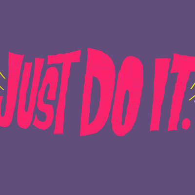 do it, go for it, just do it, tomorrow, just do it gifs GIFs