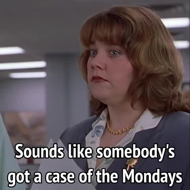 Watch this monday GIF by MikeyMo (@mikeymo) on Gfycat. Discover more annoying co-worker, monday, monday blues, mondays, office space GIFs on Gfycat