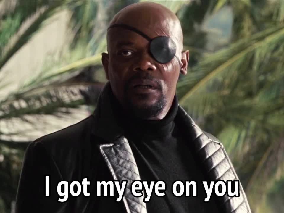 i got my eyes on you, i have my eyes on you, iron man 2, keep an eye out, samuel l. jackson, Iron Man 2 - I got my eye on you GIFs