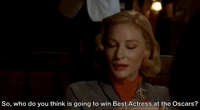 Watch this cate blanchett GIF on Gfycat. Discover more cate blanchett, meme, memes, oscars, rooney mara GIFs on Gfycat