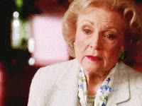 Watch and share Betty White GIFs by Reactions on Gfycat