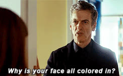 doctorwho, Why is your face all colored in? GIFs