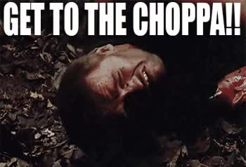 Watch and share Get To The Choppa GIFs on Gfycat
