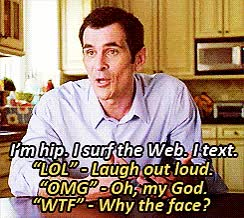 Watch OK So He Totally Clear Text Acronyms GIF on Gfycat. Discover more ty burrell GIFs on Gfycat