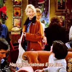 christmas, christmas eve eve, friends, happy holidays, lisa kudrow, merry christmas, phoebe buffay, Happy Christmas Eve Eve GIFs