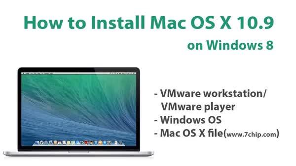 How to Install Mac OS X 10 9 Mavericks on Windows 7,8 using