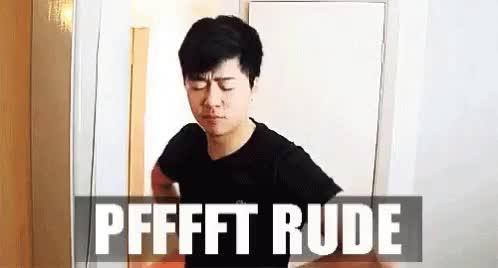 Watch and share Rude GIFs on Gfycat