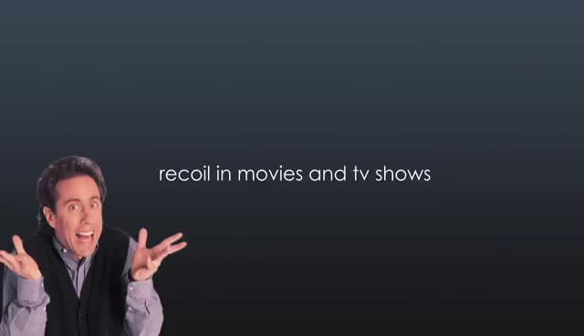 Watch and share Recoil In Tv Shows Vs Videogames GIFs on Gfycat