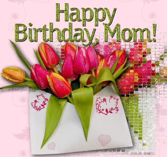 Watch and share Fantastic Happy Birthday Mom Animated Gif GIFs on Gfycat
