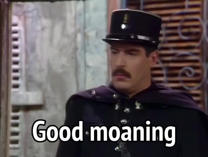 allo allo, good morning, officer crabtree, allo allo - good moaning GIFs