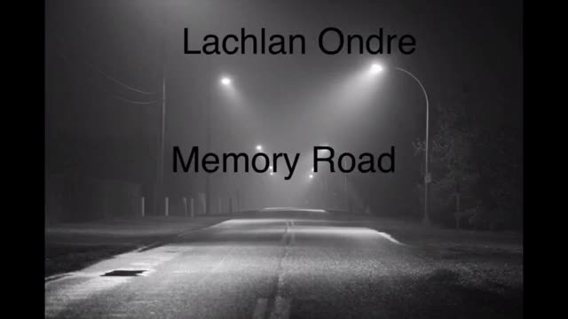 Lachlan Ondre - Memory Road (official audio)