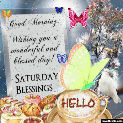 Good Morning Saturday Blessings Gif Gif Find Make Share Gfycat Gifs