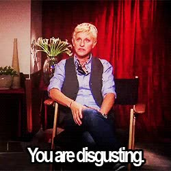 Watch and share Ellen Degeneres GIFs and Disgusting GIFs by Reactions on Gfycat