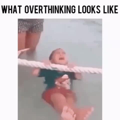 What overthinking looks like