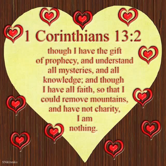 Watch and share 1 Corinthians 13-2 GIFs on Gfycat