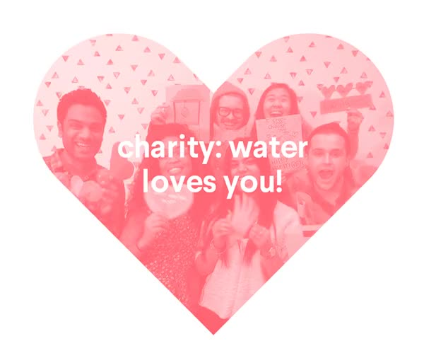 Watch charity water valentine's day gif email 2016 charity: water loves you GIF on Gfycat. Discover more related GIFs on Gfycat