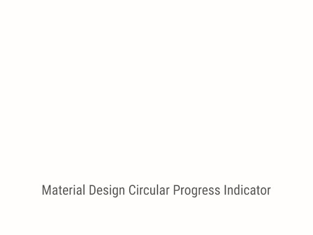 Watch Material Design - Circular Progress Indicator GIF on Gfycat. Discover more related GIFs on Gfycat