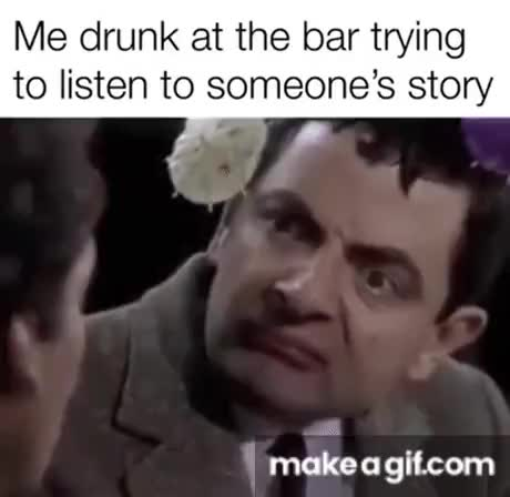 Drunk conversations with strangers - gif